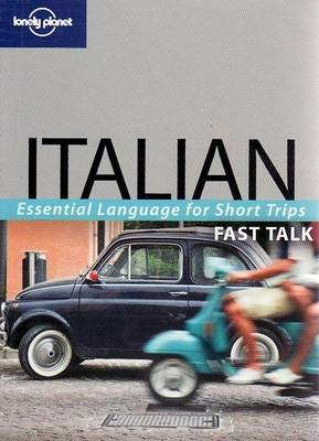 Italian - Lonely Planet Fast Talk (Paperback)