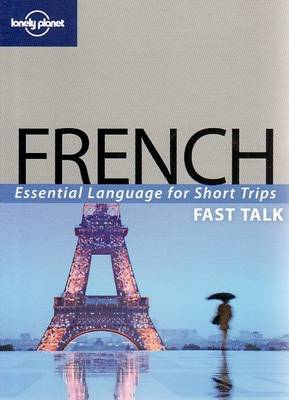 French - Lonely Planet Fast Talk (Paperback)