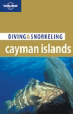 Cayman Islands - Lonely Planet Diving and Snorkeling Guides (Paperback)
