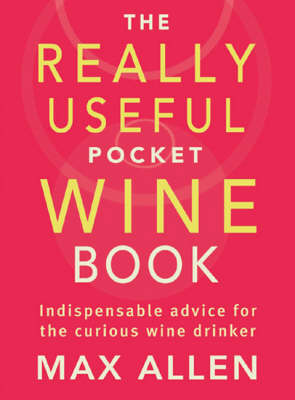 The Really Useful Pocket Wine Book (Paperback)