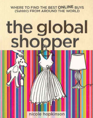 The Global Shopper: The Best Online Buys from Around the World (Paperback)