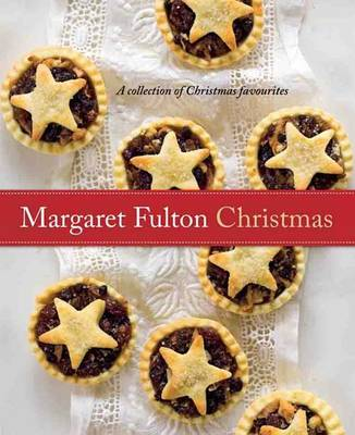 Margaret Fulton Christmas: A Collection of Christmas Favourites (Paperback)