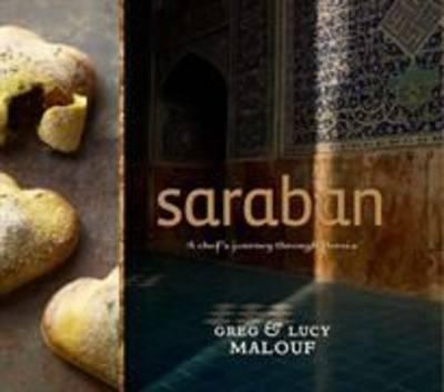Saraban: A Chef's Journey Through Persia (Hardback)
