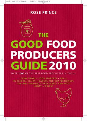 The Good Food Producers Guide: Over 1000 of the Best Food Producers in the UK (Paperback)