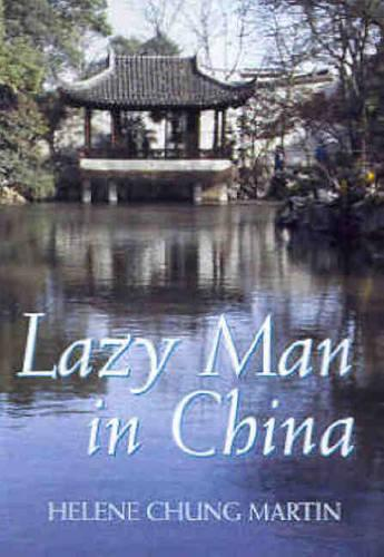 A Lazy Man in China (Paperback)