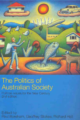 The Politics of Australian Society: Political Issues for the New Century (Paperback)