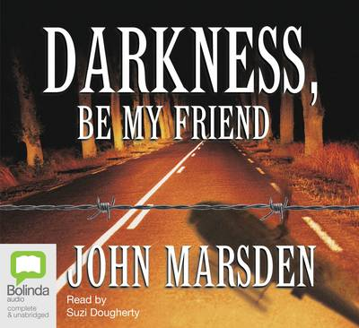 Darkness, Be My Friend - The Tomorrow Series 4 (CD-Audio)