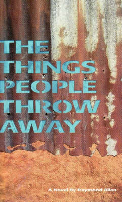 The Things People Throw Away (Paperback)
