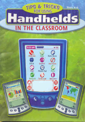 Tips and Tricks for Using Handhelds in the Classroom (Paperback)