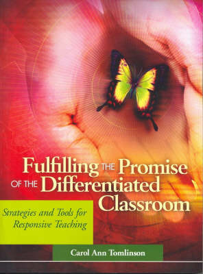 Fulfilling the Promise of Differential Classroom: Strategies and Tools for Responsive Teaching (Paperback)