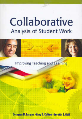 Collaborative Analysis of Student Work: Improving Teaching and Learning (Hardback)