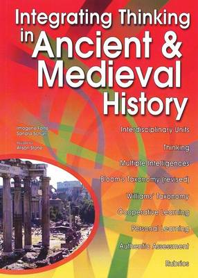 Integrating Thinking in Ancient & Medieval History (Paperback)