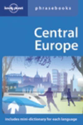 Central Europe Phrasebook - Lonely Planet Phrasebook (Paperback)