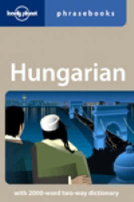 Hungarian - Lonely Planet Phrasebook (Paperback)