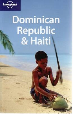 Dominican Republic and Haiti - Lonely Planet Country Guides (Paperback)