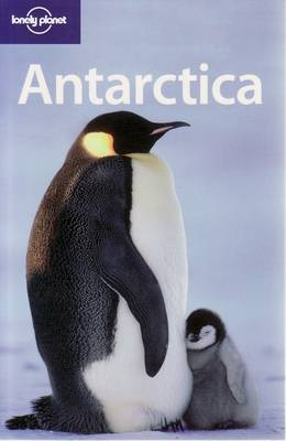 Antarctica - Lonely Planet Country Guides (Paperback)
