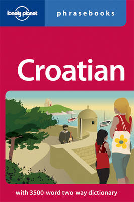 Lonely Planet Croatian Phrasebook (Paperback)