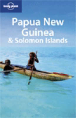 Papua New Guinea and Solomon Islands - Lonely Planet Multi Country Guides (Paperback)