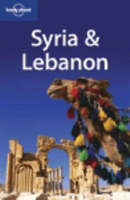 Syria and Lebanon - Lonely Planet Multi Country Guides (Paperback)