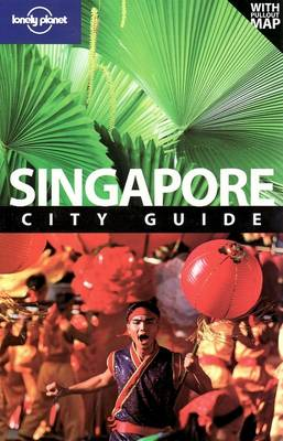 Singapore - Lonely Planet City Guides (Paperback)