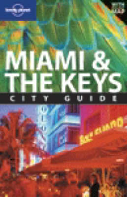 Miami and the Keys - Lonely Planet City Guides (Paperback)