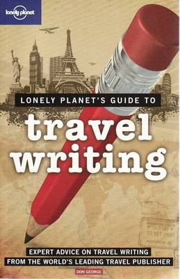 Travel Writing - Lonely Planet How to Guides (Paperback)