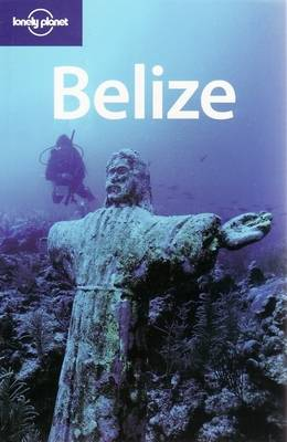 Belize - Lonely Planet Country Guides (Paperback)