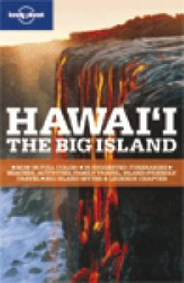 Hawaii: The Big Island - Lonely Planet Country & Regional Guides (Paperback)