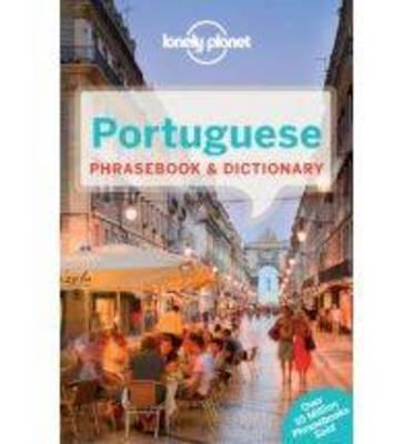 Lonely Planet Portuguese Phrasebook & Dictionary - Phrasebook (Paperback)