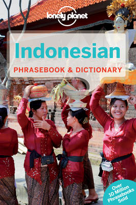 Lonely Planet Indonesian Phrasebook & Dictionary - Phrasebook (Paperback)