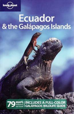 Ecuador and the Galapagos Islands - Lonely Planet Country Guides (Paperback)