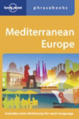 Mediterranean Europe Phrasebook - Lonely Planet Phrasebook (Paperback)