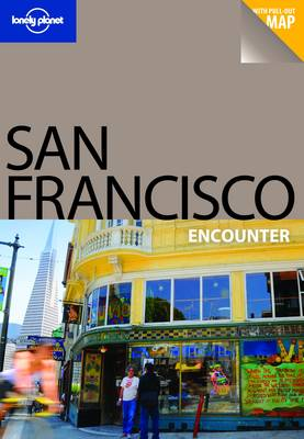 San Francisco - Lonely Planet Encounter Guides (Paperback)