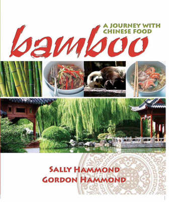 Bamboo: A Journey in Chinese Food (Paperback)