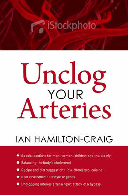 Unclog Your Arteries (Paperback)