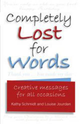 Completely Lost for Words: Creative Messages for All Occasions (Paperback)