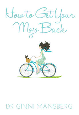 How to Get Your Mojo Back (Paperback)
