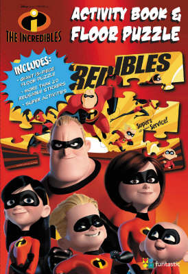 "The ""Incredibles"": Activity Book and Floor Puzzle (Board book)"