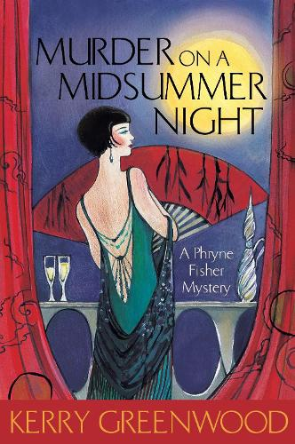 Murder on a Midsummer Night - Phryne Fisher Murder Mysteries (Paperback)