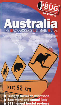 BUG Australia: The Backpacker's Ultimate Guide (Paperback)