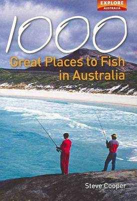 1000 Great Places to Fish in Australia (Paperback)