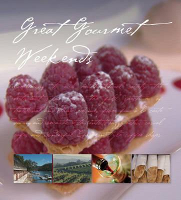 Ea Great Gourmet Weekends in Australia (Paperback)