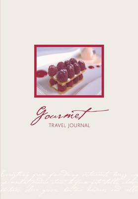 Gourmet Travel Journal (Paperback)