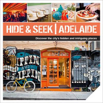 Hide & Seek Adelaide (Paperback)