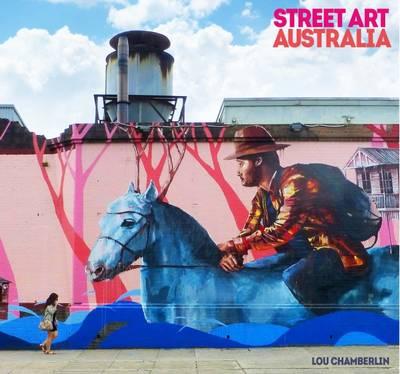 Street Art: Australia (Hardback)