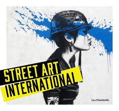 Street Art: International (Hardback)