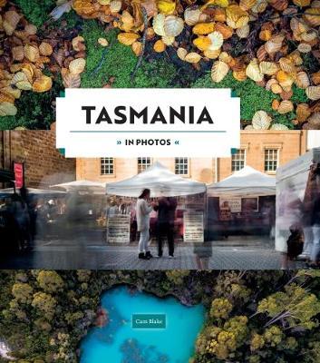 Tasmania in Photos - In Photos (Hardback)