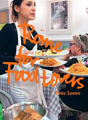 Rome for Food Lovers - Food Lovers Guides (Paperback)