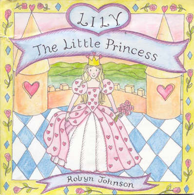 Lily the Little Princess (Hardback)
