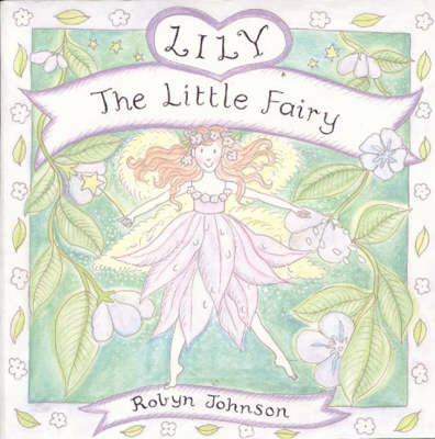 Lily the Little Fairy (Hardback)
